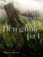 Den gamle pæl - Carl Ewald