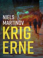 Krigerne - Niels Martinov