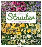 Stauder - 32 opskrifter på de smukkeste bede - Maria Juhl Jakobsen, Birgit Reimer