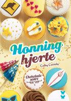Chokoladesøstre 5: Honninghjerte - Cathy Cassidy