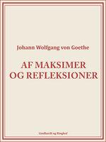 Af maksimer og refleksioner - Johann Wolfgang von Goethe