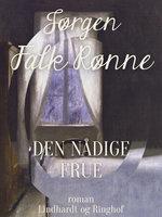 Den nådige frue - Jørgen Falk Rønne