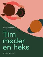 Tim møder en heks - Hanne Brandt
