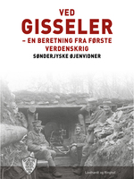 Ved Gisseler - Sønderjyske Øjenvidner