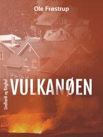 Vulkanøen - Ole Frøstrup