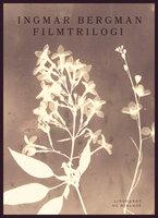 Filmtrilogi - Ingmar Bergman