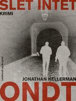 Slet intet ondt - Jonathan Kellerman