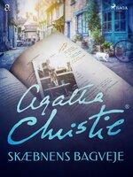 Skæbnens bagveje - Agatha Christie