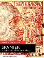 Spanien-diktatur eller demokrati - Svend-Arne Jensen