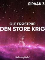 Den store krig - Ole Frøstrup