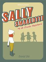 Sally Smaalotte og de finske Plejebørn - Estrid Ott