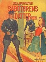 Sabotørens datter - Orla Narvedsen