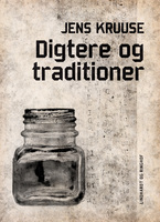 Digtere og traditioner - Jens Kruuse