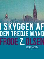 I skyggen af den tredje mand - Frode Z. Olsen