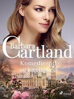 Komediespil og kærlighed - Barbara Cartland