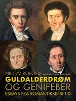 Guldalderdrøm og genifeber - Niels V. Kofoed