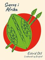 Sverre i Afrika - Estrid Ott