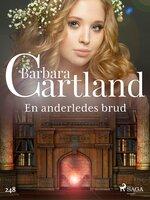 En anderledes brud - Barbara Cartland