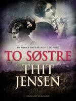 To søstre - Thit Jensen