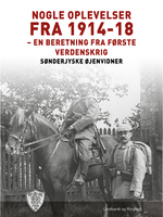 Nogle oplevelser fra 1914-18 - Sønderjyske Øjenvidner