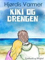 Kiki og drengen (2. del af serie) - Hjørdis Varmer