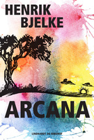 Arcana - Henrik Bjelke
