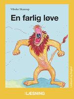 En farlig løve - Vibeke Skaarup