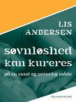 Søvnløshed kan kureres - Lis Andersen