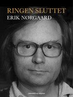 Ringen sluttet - Erik Nørgaard