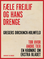 Fæle Frejlif og hans drenge - Gregers Dirckinck Holmfeld