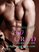 360 Grad - Salma, ich und Black Sugar King Cane - Karen Fastrup
