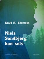 Niels Sandbjerg kan selv - Knud H. Thomsen