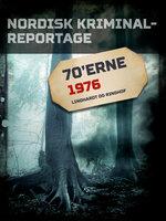Nordisk Kriminalreportage 1976 - Diverse