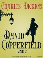 David Copperfield. Bind 2 - Charles Dickens