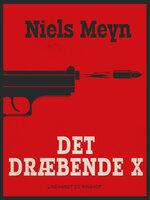 Det dræbende X - Niels Meyn