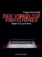Den virkelige virkelighed - Peter Dürrfeld