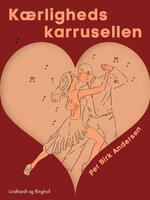 Kærlighedskarrusellen - Per Birk Andersen