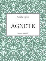 Agnete - Amalie Skram