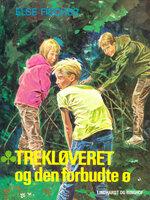 Trekløveret og den forbudte ø - Else Fischer