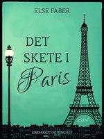 Det skete i Paris - Else Faber