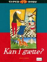 Kan I gætte - Grete Sonne