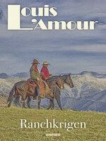 Ranchkrigen - Louis L'Amour