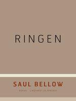 Ringen - Saul Bellow