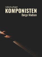 Komponisten - Børge Madsen