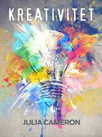Kreativitet - Julia Cameron