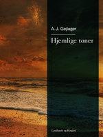 Hjemlige toner - A.J. Gejlager