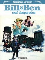 Bill og Ben mod desperados - Marshall Grover