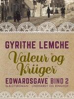 Edwards gave - Valeur og Krüger - Gyrithe Lemche