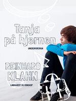 Tanja på hjernen - Reinhard Klahn