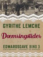 Edwardsgave - Dæmringstider - Gyrithe Lemche